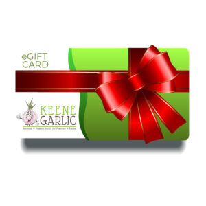 KEENE GARLIC E-GIFT CARD